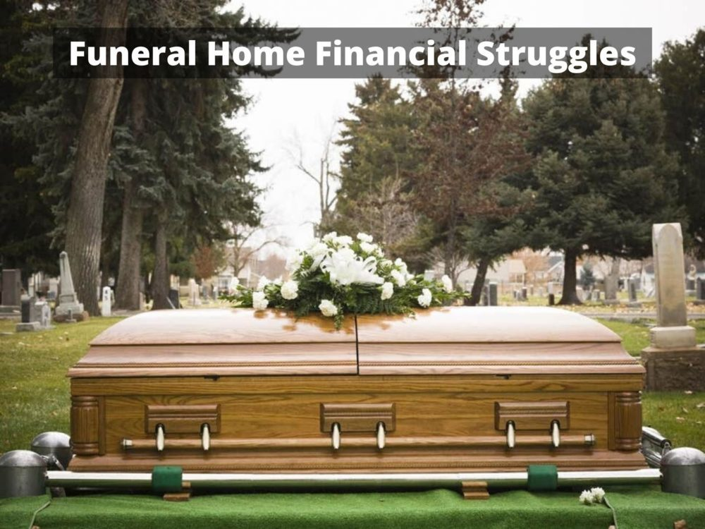 Funeral Home Financial Struggles
