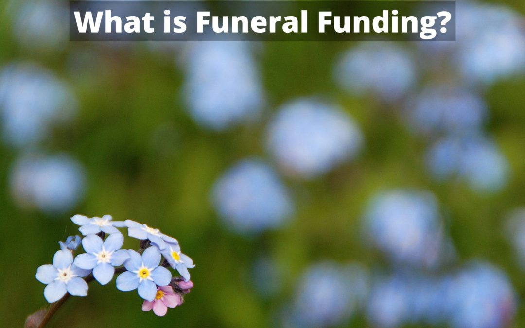What is funeral funding?
